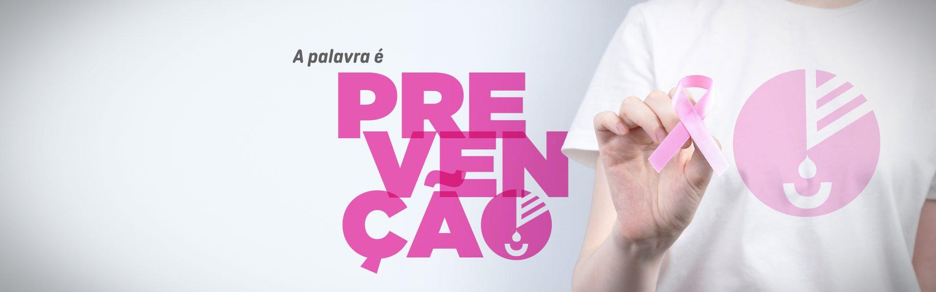 Vamos unir nossos laços para prevenir o câncer de mama.