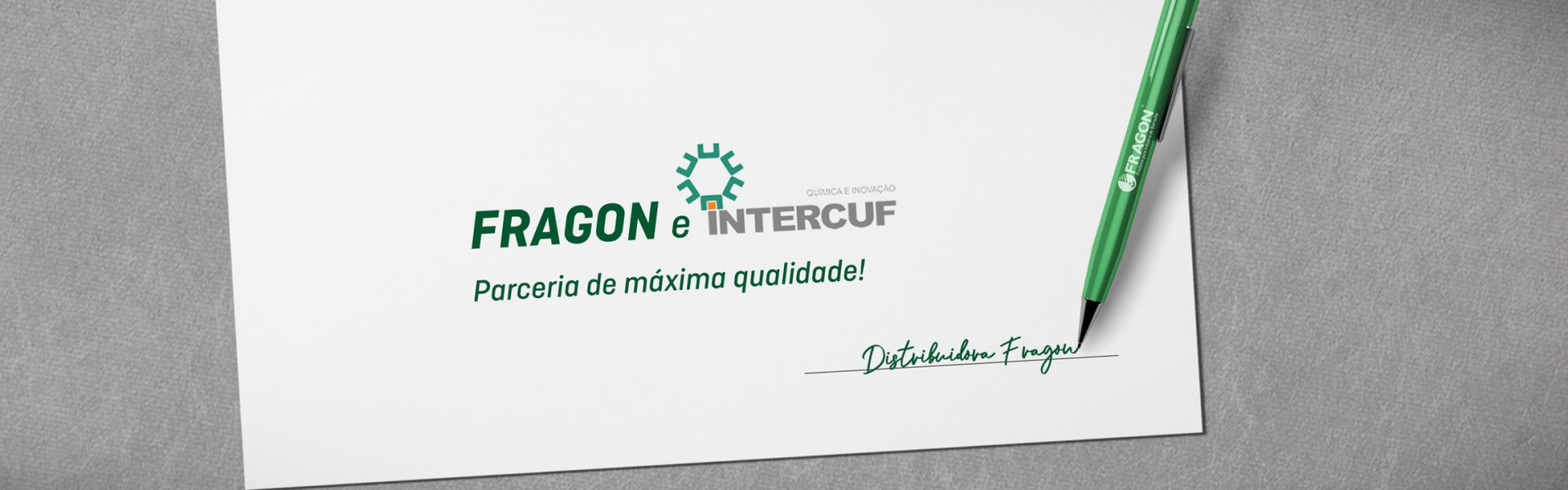 FRAGON E INTERCUF. Parceria de máxima qualidade!